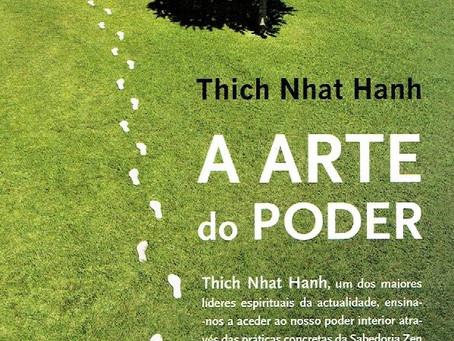 A Arte do Poder de Thich Nhat Hanh