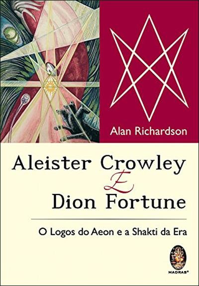Aleister Crowley e Dion Fortune de Alan Richardson
