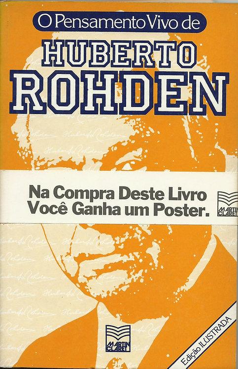 O Pensamento Vivo de Huberto Rohden