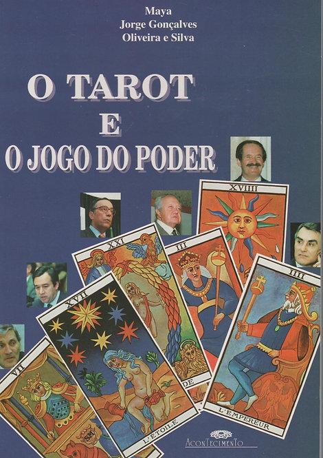 O Tarot e o Jogo do Poder de Jorge Gonçalves, Maya e Oliveira Silva