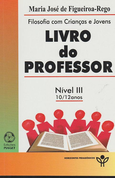 Livro do Professor - Nível III 10/12 anos de Maria José de Figueiroa-Rego
