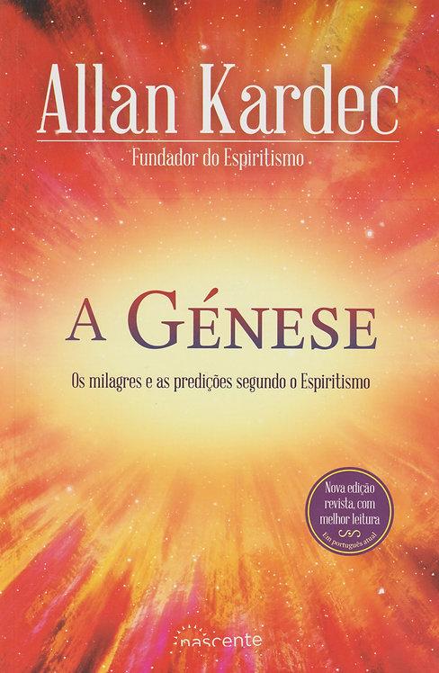 A Génese Os milagres e as predições segundo o Espiritismo de Allan Kardec
