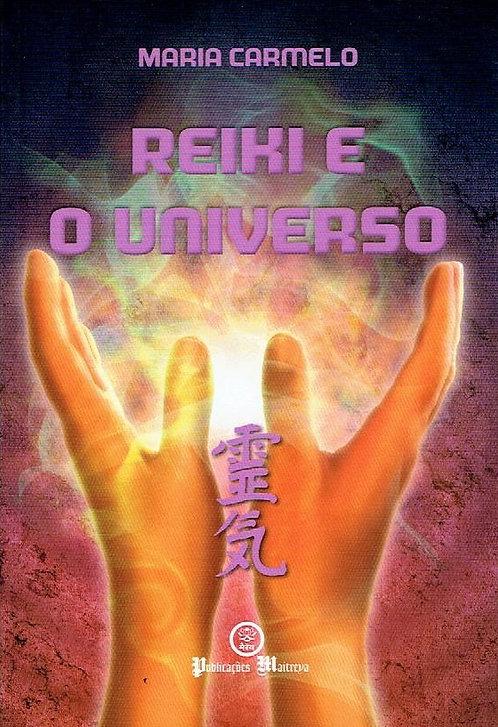 Reiki e o Universo de Maria Carmelo