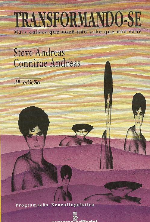 Transformando-Se de Connirae Andreas e Steve Andreas