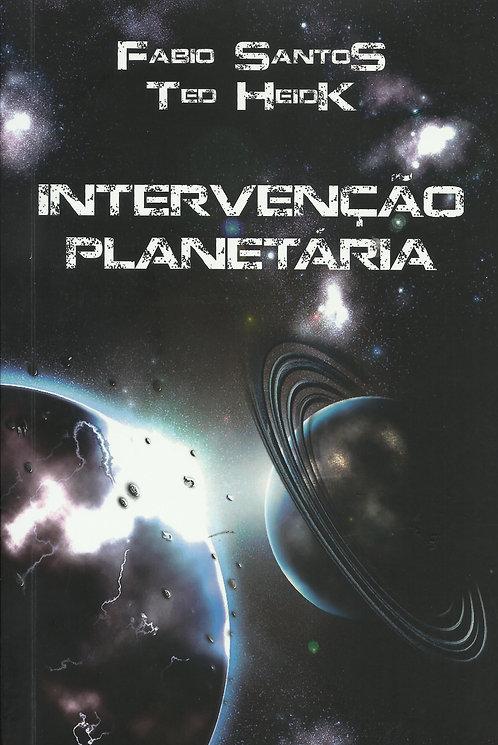 Intervenção Planetária de  Fabio Santos e Ted Heidk