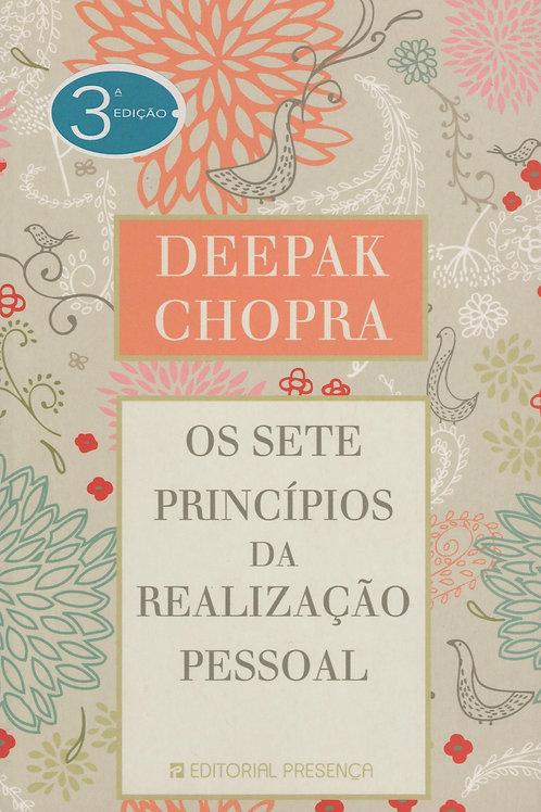 Os Sete Princípios da Realização Pessoal de Deepak Chopra