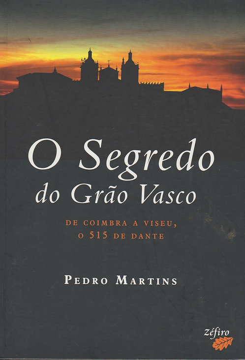 O Segredo do Grão Vasco de Pedro Martins