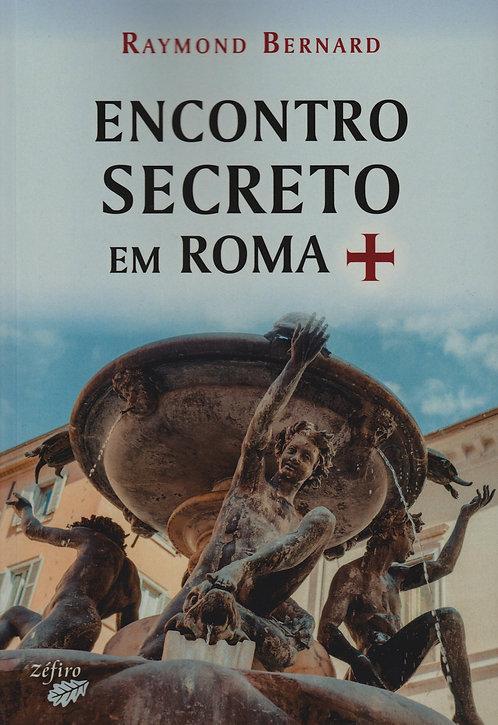 Encontro Secreto em Roma de Raymond Bernard