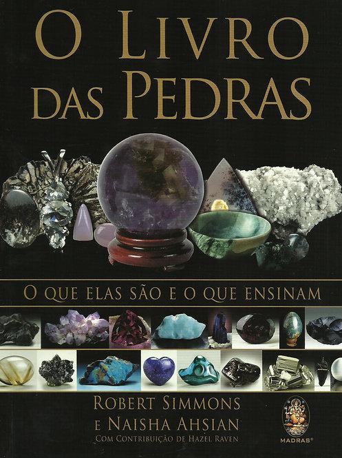 O Livro das Pedras de Robert Simmons  Naisha Ahsian