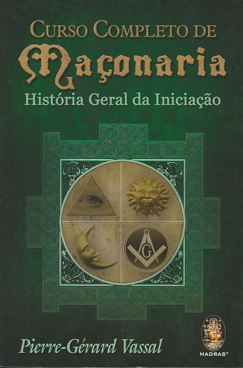 História Geral da Iniciação de Pierre-Gérard Vassal