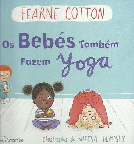 Os Bebés Também Fazem Yoga de Fearne Cotton
