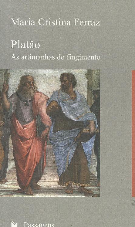 Platão As Artimanhas do Fingimento de Maria Ferraz