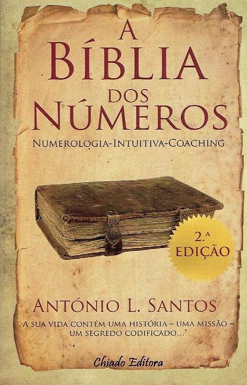 A Bíblia dos Números Numerologia de António L. Santos