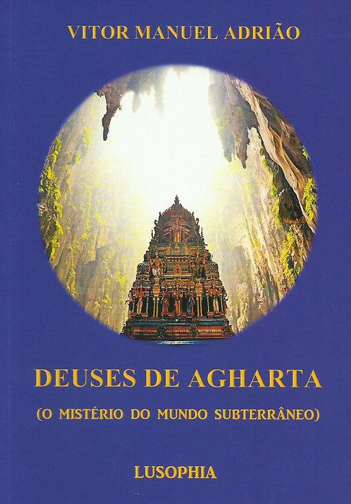 Deuses de Agharta (O Mistério do Mundo Subterrâneo) de Vitor Manuel Adrião