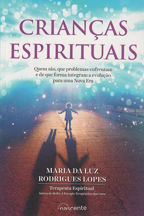 Crianças Espirituais de Maria da Luz Rodrigues Lopes