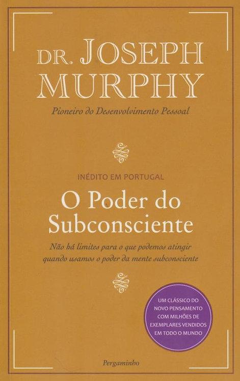 O Poder do Subconsciente de Joseph Murphy