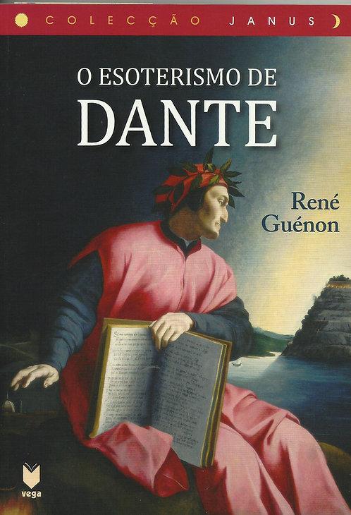 O Esoterismo de Dante Seguido de São Bernardo de René Guénon