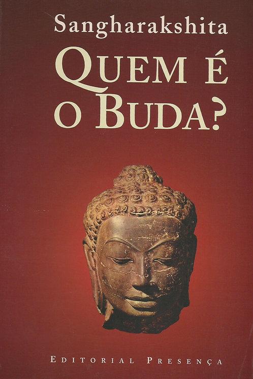 Quem é o Buda? de Sangharakshita