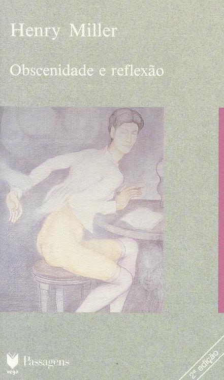 Obscenidade e Reflexão de Henry Miller