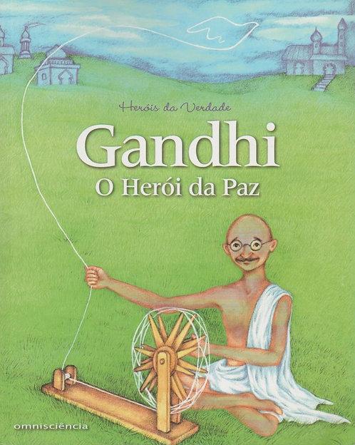 Gandhi O Herói da Paz de