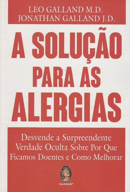A Solução para as Alergias de Leo Galland e Jonathan Galland