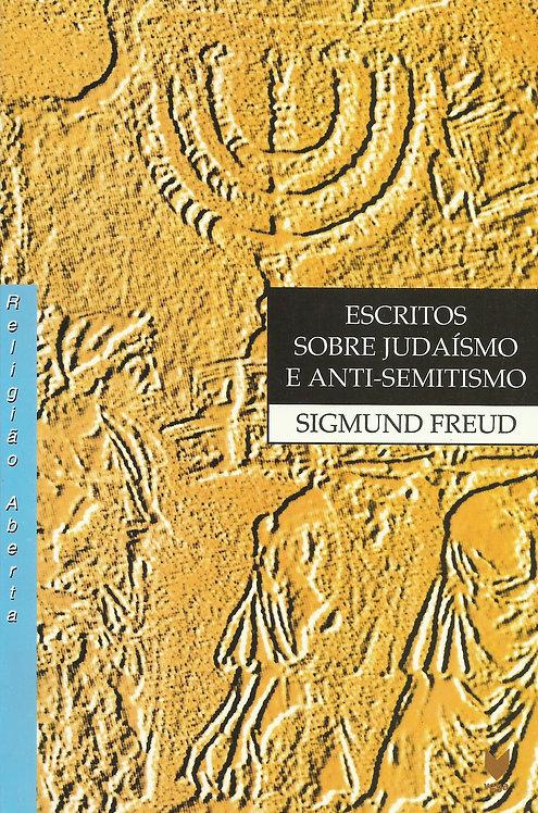 Escritos sobre Judaísmo e Anti - Semitismo de Sigmund Freud