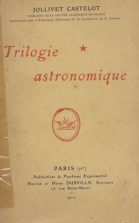 Trilogie Astronomique de Jollivet Castelot