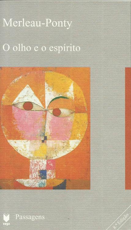 O Olho e o Espírito de Maurice Merleau-Ponty