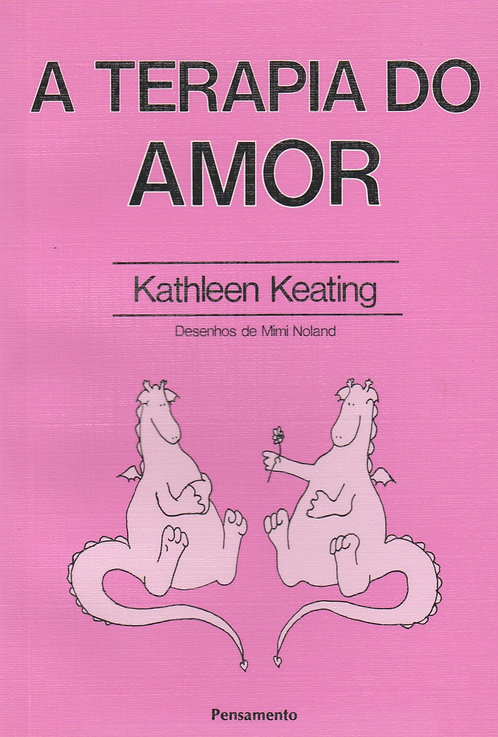 A Terapia do Amor de Kathleen Keating