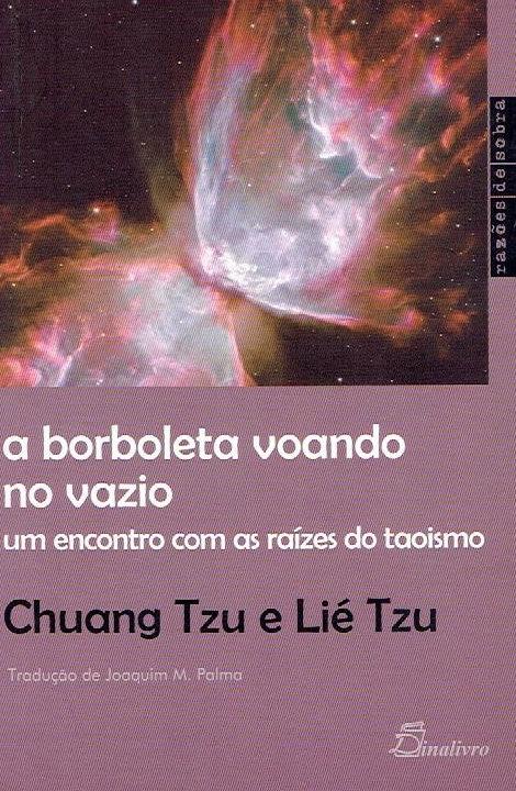 A Borboleta Voando no Vazio de Lié Tzu e Chuang Tzu