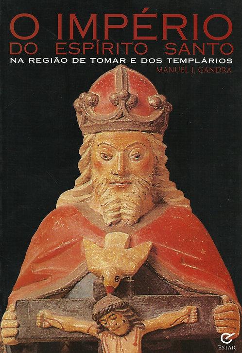 O Império do Espírito Santo na região do Tomar de Manuel J. Gandra
