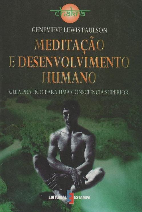 Meditação e Desenvolvimento Humano de Genevieve Lewis Paulson