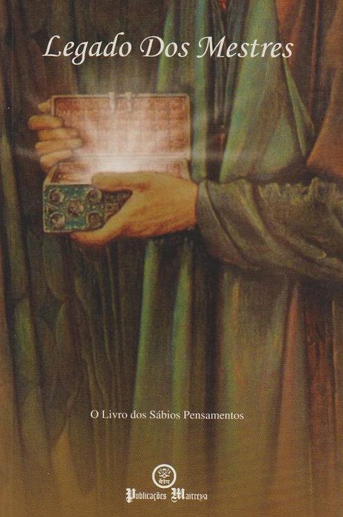 Legado dos Mestres O livro dos sábios pensamentos