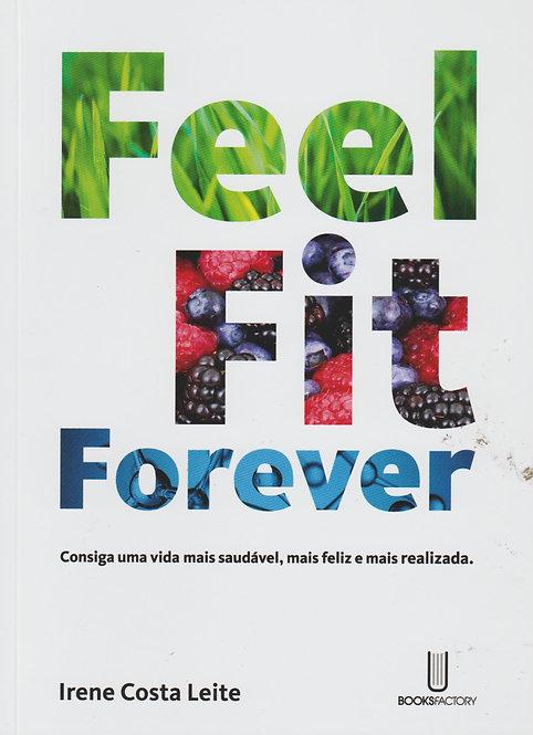 Feel Fit Forever de Irene Costa Leite