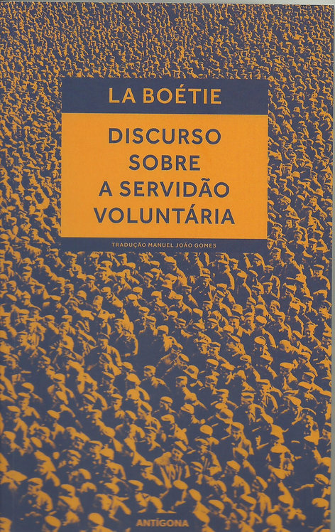 Discurso Sobre a Servidão Voluntária (3ª Edição) de Etienne De La Boetie