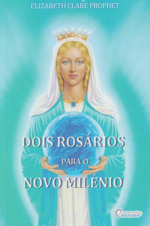 Dois Rosários Para O Novo Milénio de Elizabeth Clare Prophet