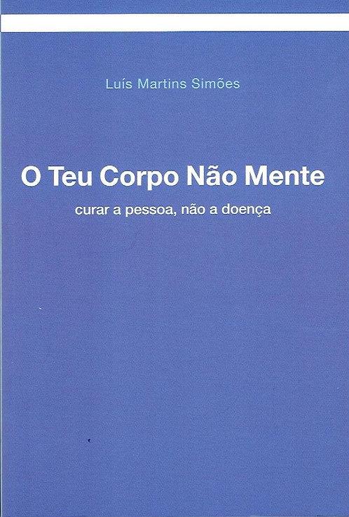 O Teu Corpo Não Mente de Luís Martins Simões
