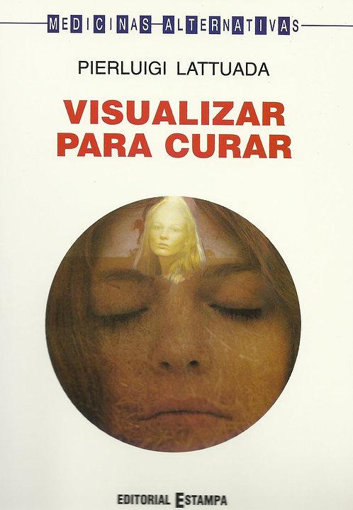 Visualizar para Curar de Pierluigi Lattuada