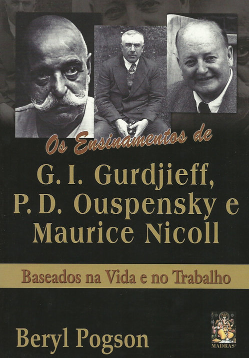 Os Ensinamentos de Gurdjieff, Ouspensky e Maurice Nicoll de Beryl Pogson