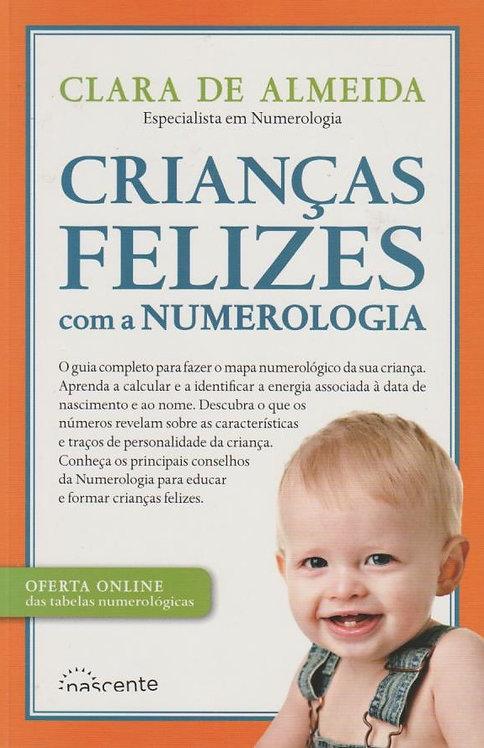 Crianças Felizes com a Numerologia de Clara de Almeida