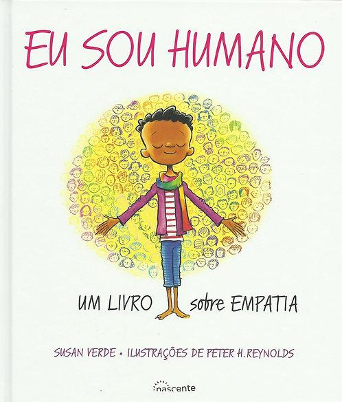 Eu Sou Humano de Susan Verde; Ilustração: Peter H. Reynolds