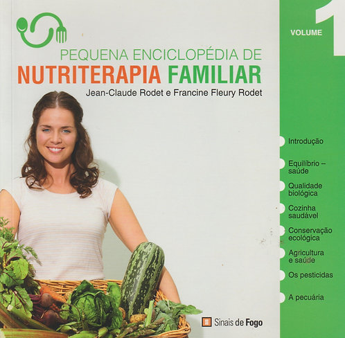 Pequena Enciclopédia de Nutriterapia Familiar de Jean-Claude Rodet