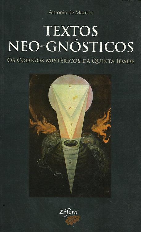 Textos Neo-Gnósticos Os Códigos Mistéricos da Quinta Idade de António de Macedo
