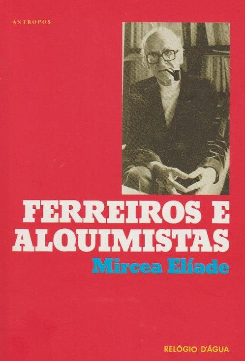 Ferreiros e Alquimistas de Mircea Eliade