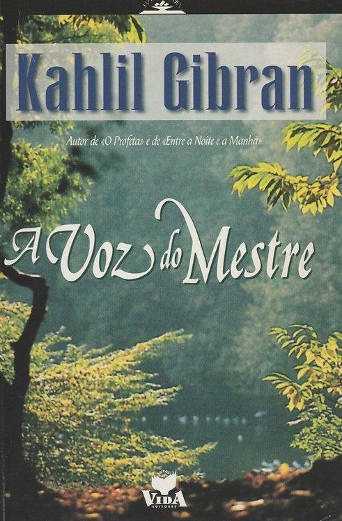 A Voz do Mestre de Kahlil Gibran
