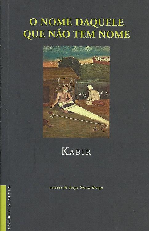 O Nome Daquele que não tem Nome de Kabir