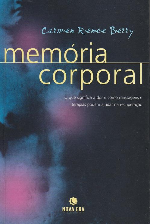 Memória Corporal de Carmen Renee Berry