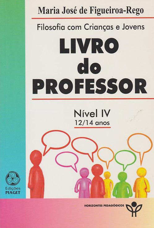 Livro do Professor - Nível IV 12/14 Anos de Maria José de Figueiroa-Rego