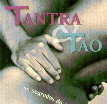 Tantra e Tao: Os segredos do êxtase sexual de Gilly Smith