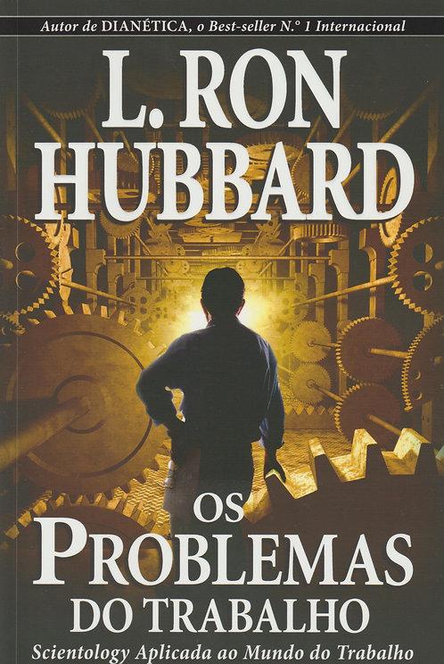Os Problemas do Trabalho de L. Ron Hubbard